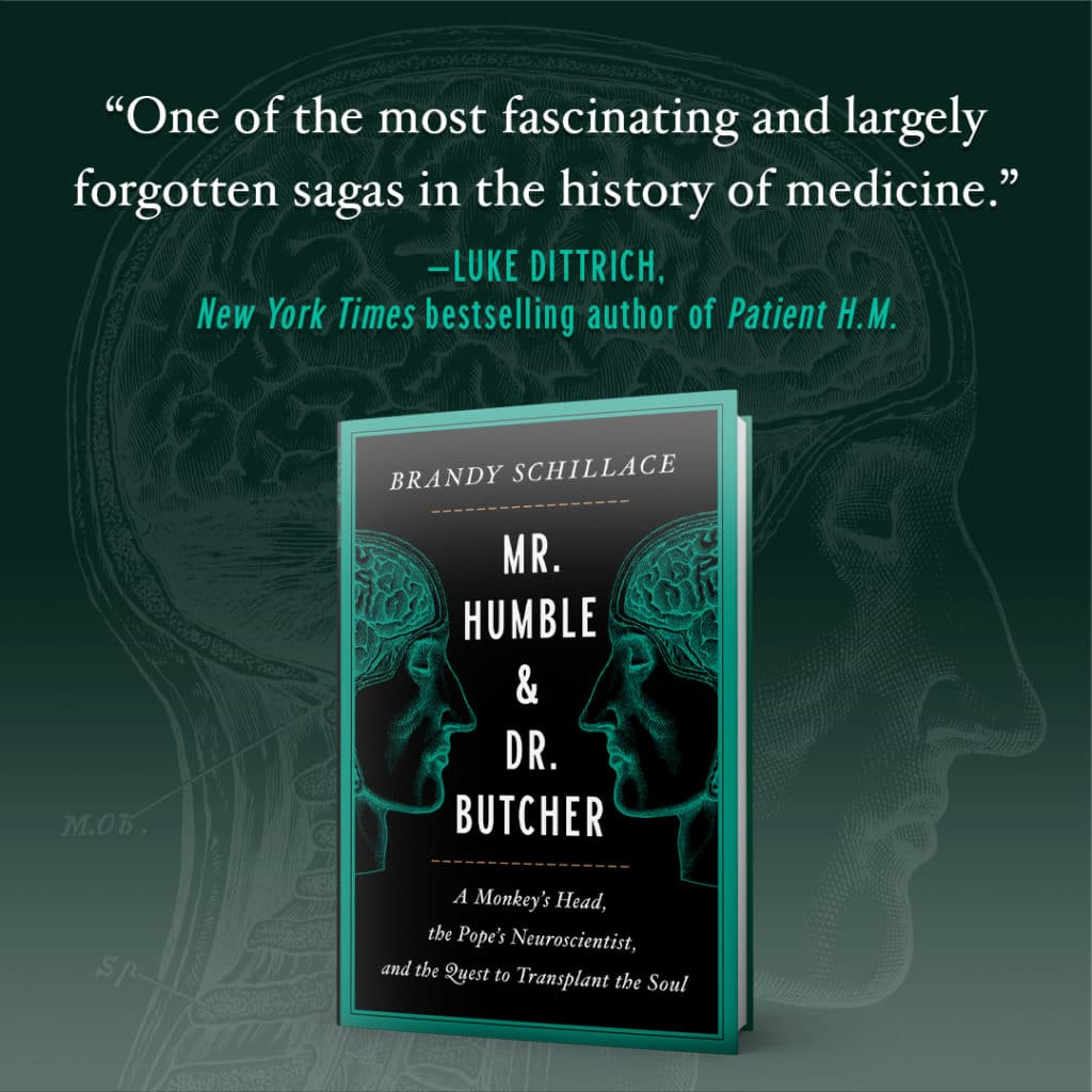 """Cover of Mr. Humble and Dr. Butcher, with a quote from Luke Dittrich """"One of the most fascinating and largely forgotten sagas in the history of medicine"""""""